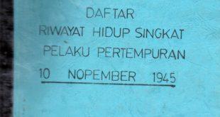 Kumpulan Testimony dan Daftar Riwayat Singkat Pelaku Pertempuran 10 November 1945