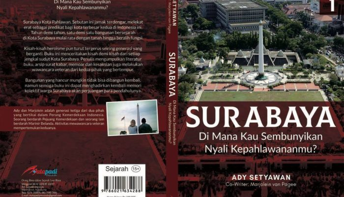 Surabaya Di Mana Kau Sembunyikan Nyali Kepahlawananmu Cover Buku